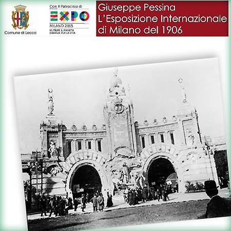 Giuseppe Pessina L'esposizione Internazionale di Milano del 1906