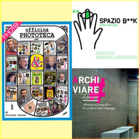 Officina Phototeca, presentazione DVD, Milano Spazio B**K e Torino, #ARCHIVIARE il Presente SPABA