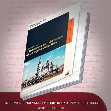 Stelio Dorissa, Il fronte russo nelle lettere di un alpino della Julia, Gaspari Editore Udine