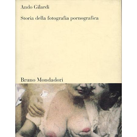 Copertina: Storia della fotografia pornografica - Ando Gilardi