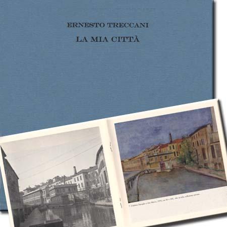 Ernesto Treccani - La mia città